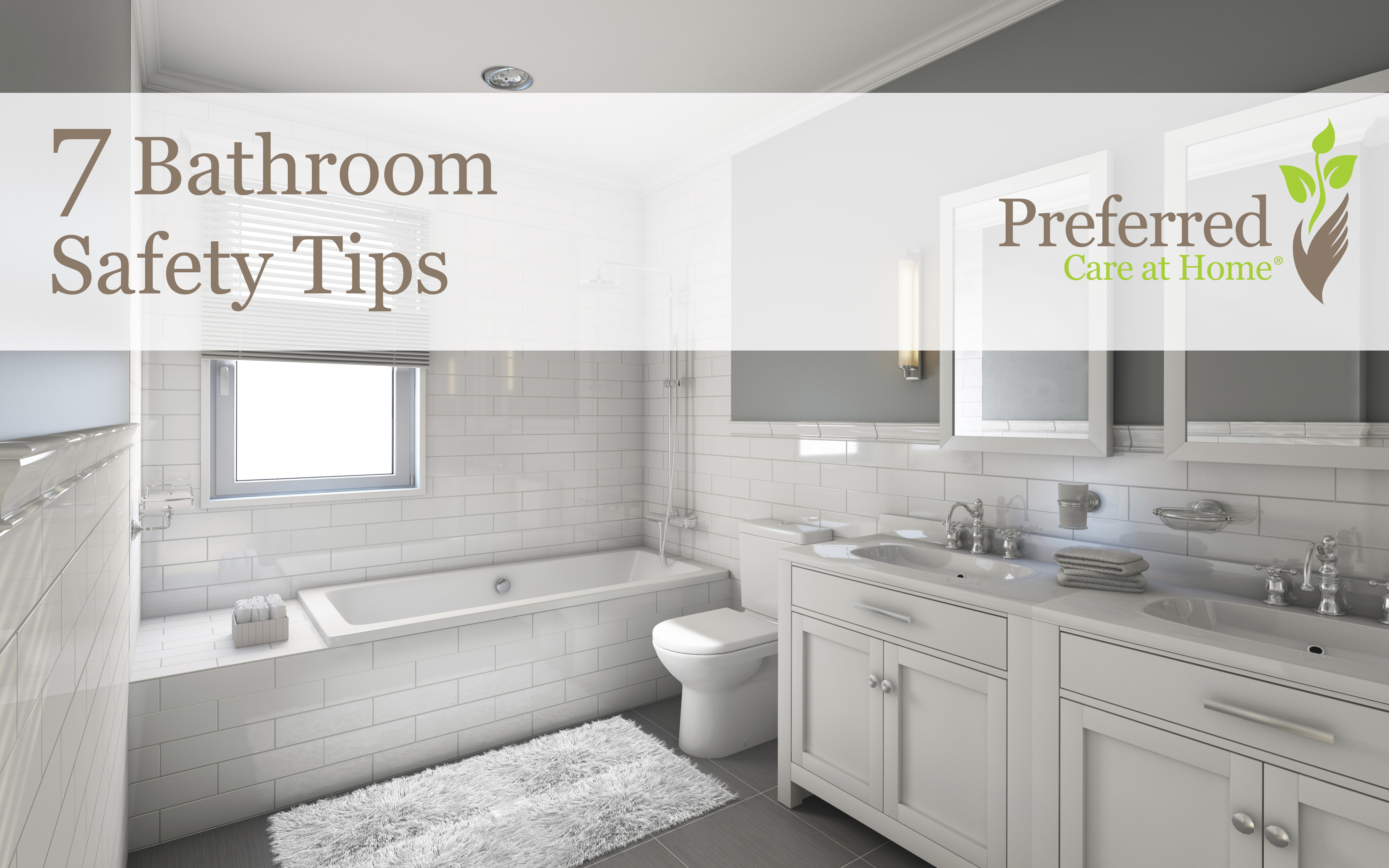Home Safety: 7 Bathroom Safety Tips