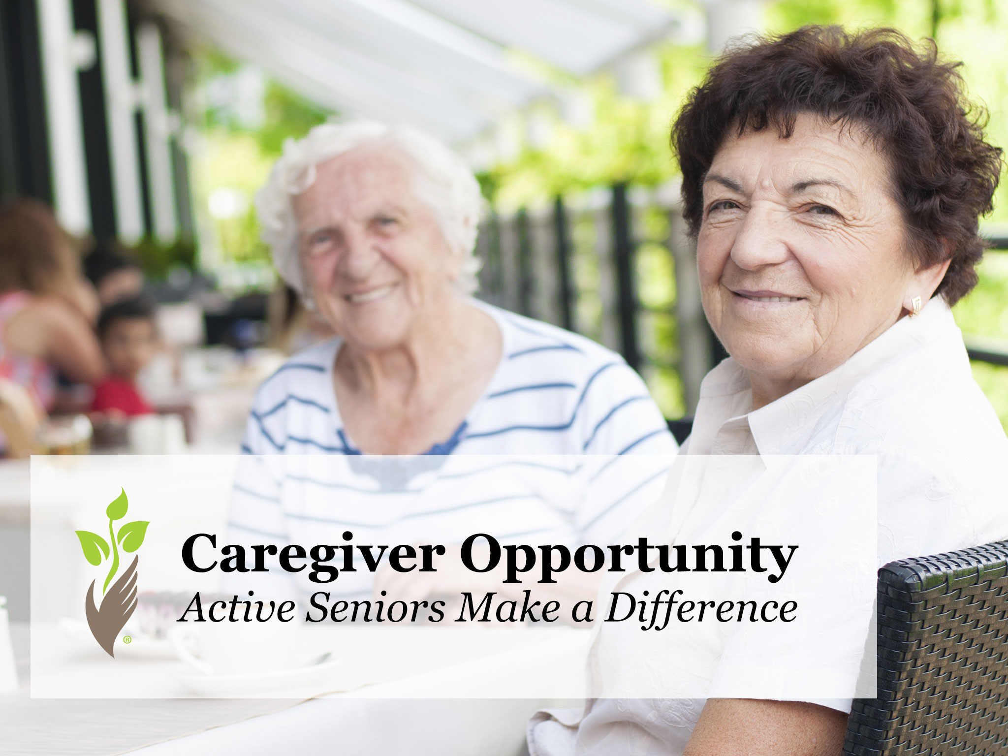 Caregiver Opportunity: Active Seniors Make a Difference