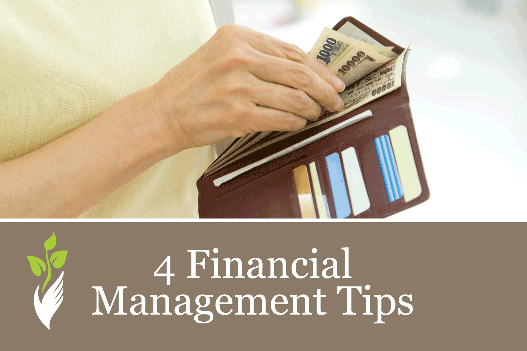 4 Financial Management Tips to Help Your Loved One
