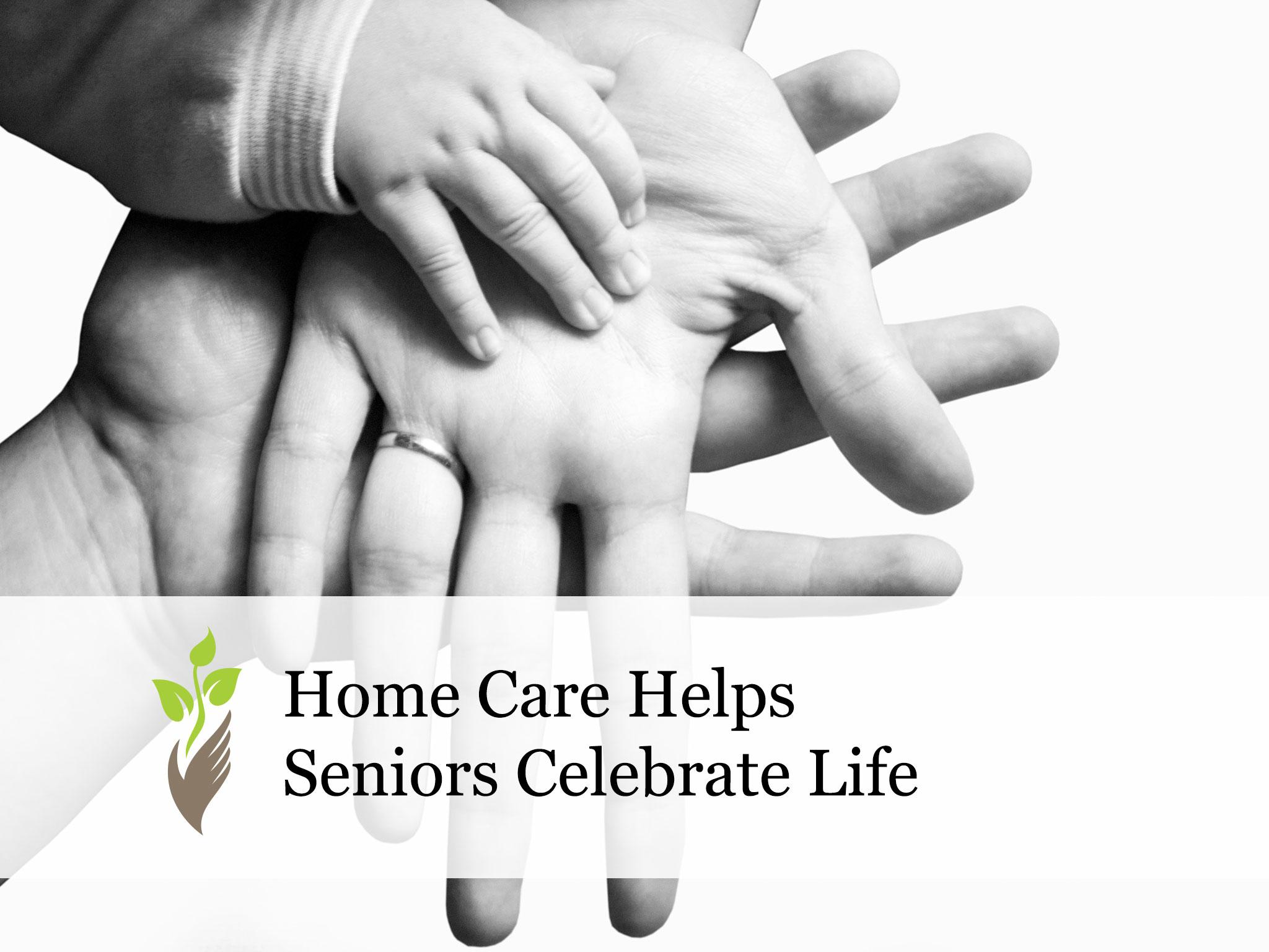Home Care Helps Seniors Celebrate Life