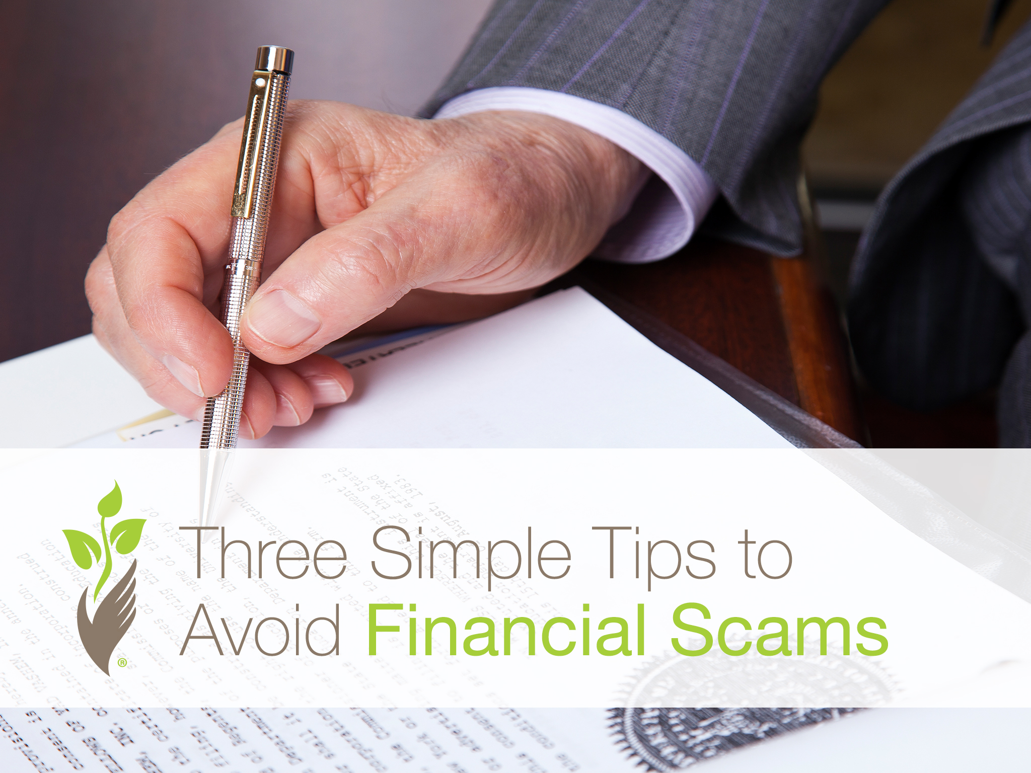 Three Simple Tips to Avoid Financial Scams