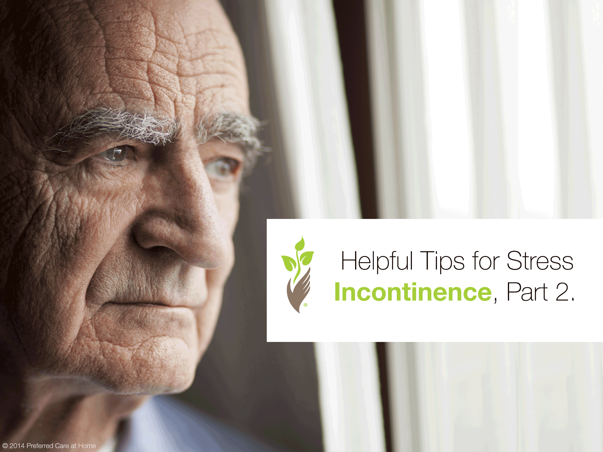 Helpful Tips for Stress Incontinence, Part 2