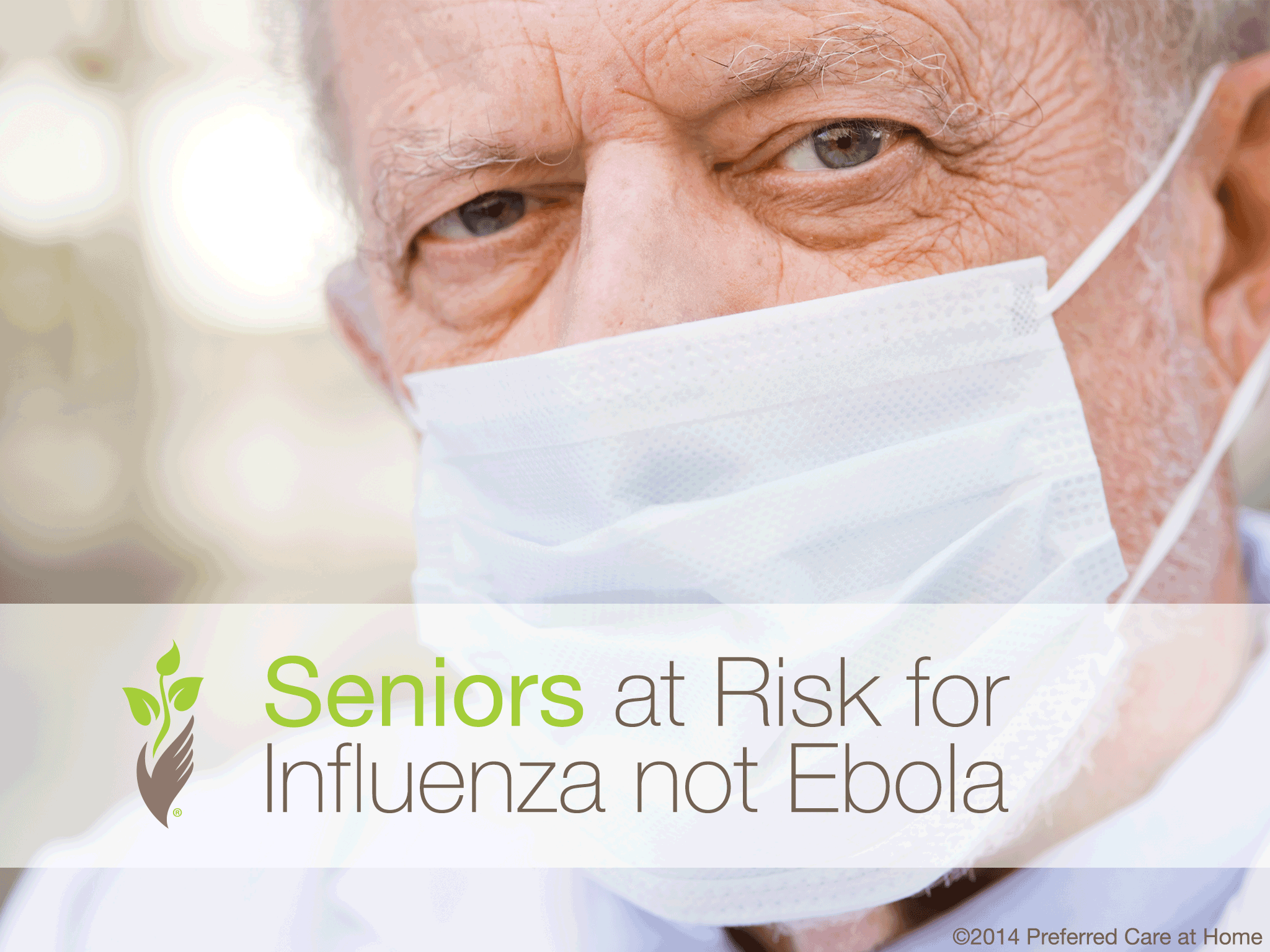 Seniors at Risk for Influenza not Ebola