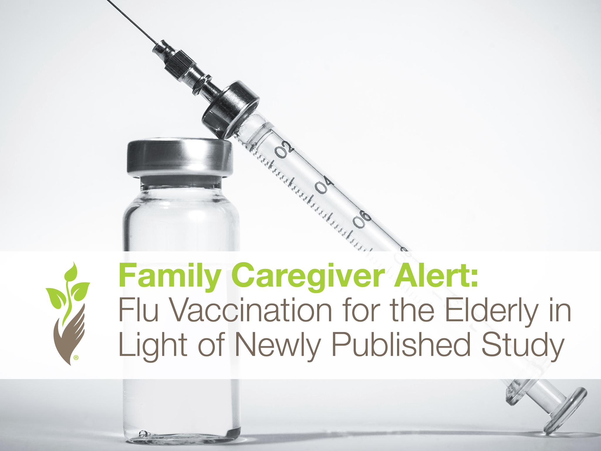 Family Caregiver Alert: Flu Vaccination for the Elderly in Light of Newly Published Study