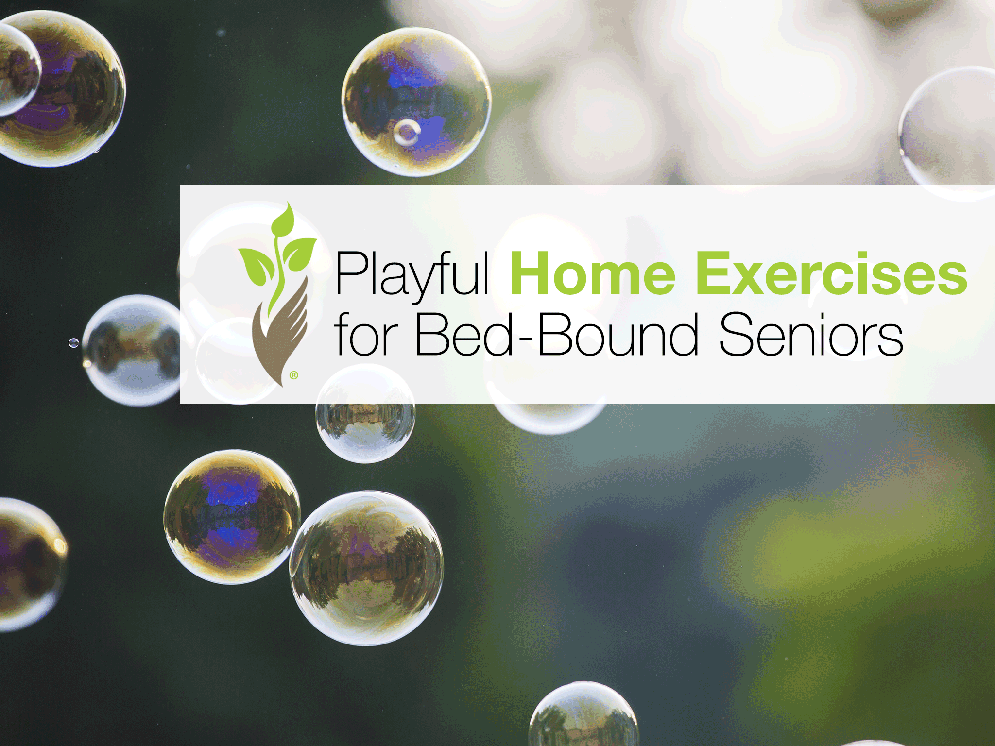 Playful Home Exercises for Bed-Bound Seniors