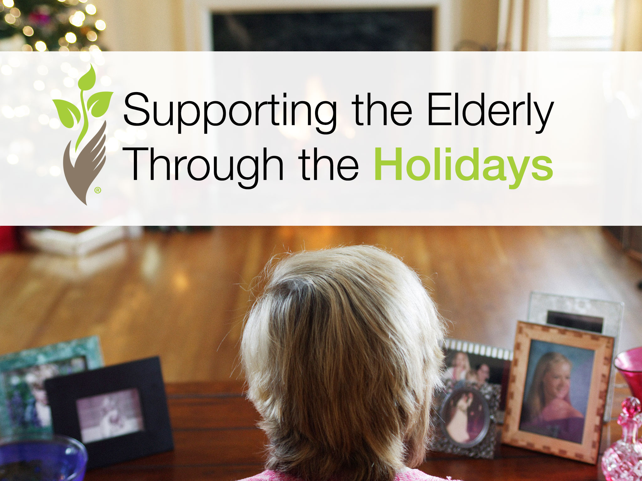 Supporting the Elderly Through the Holidays