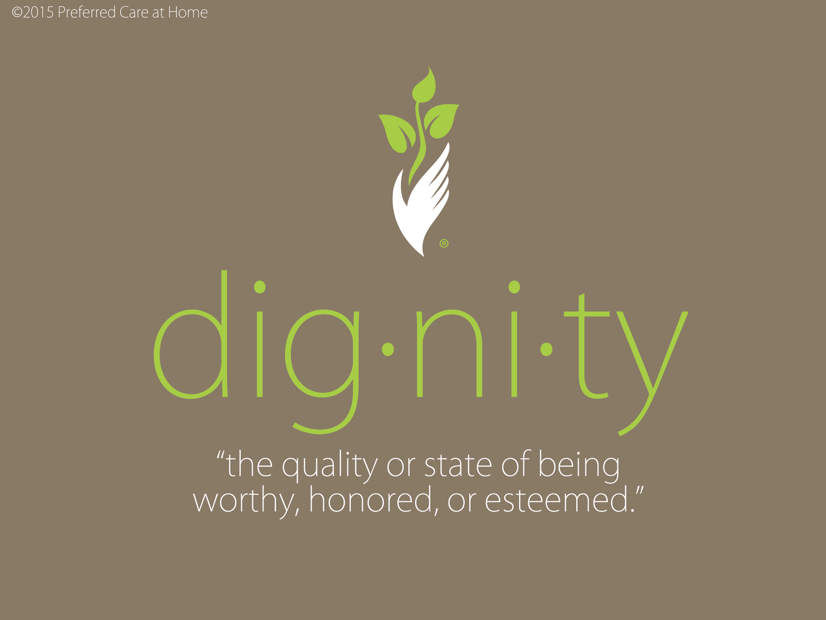 Committed to Dignity in Home Care