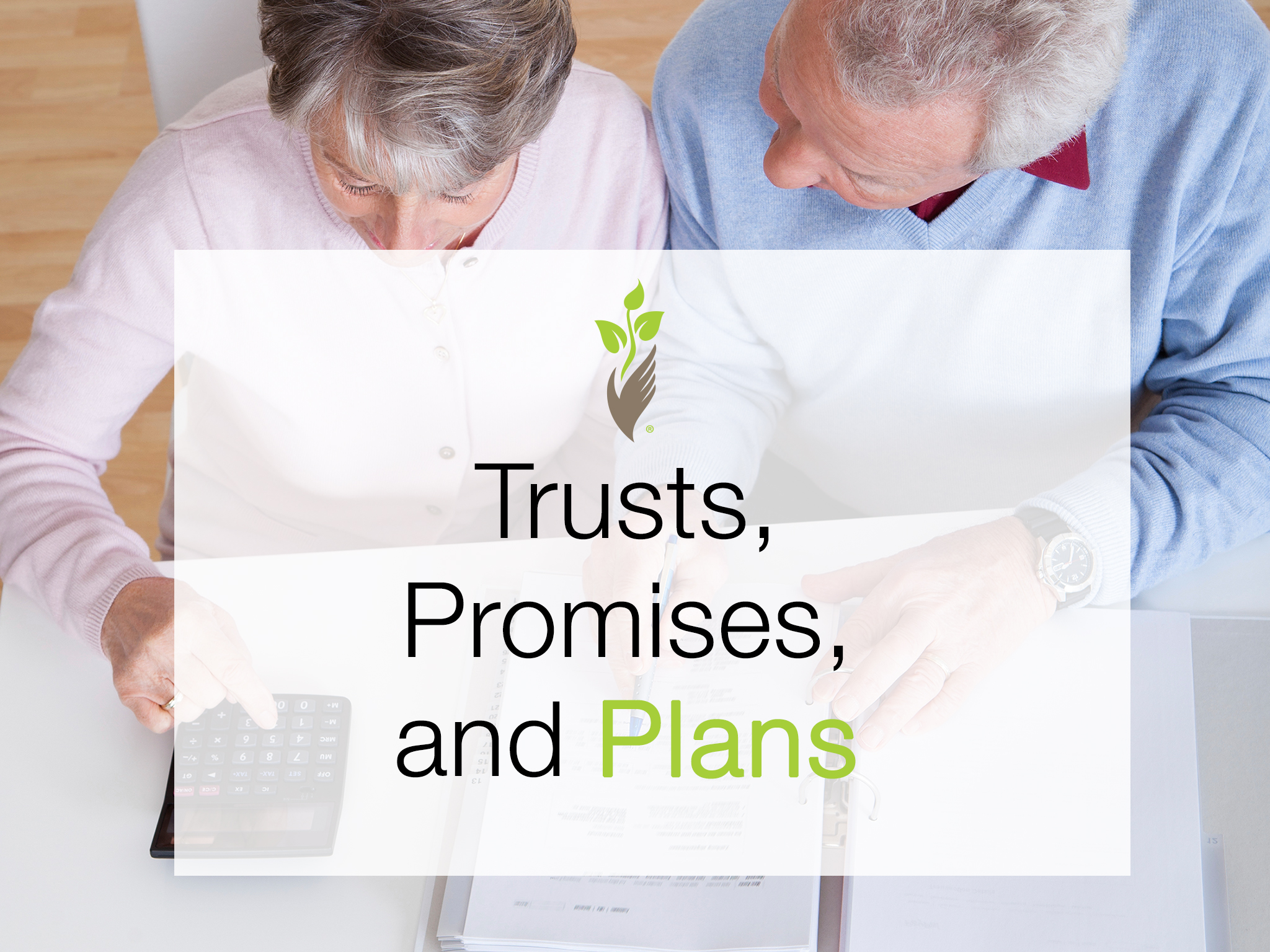 Trusts, Promises, and Plans