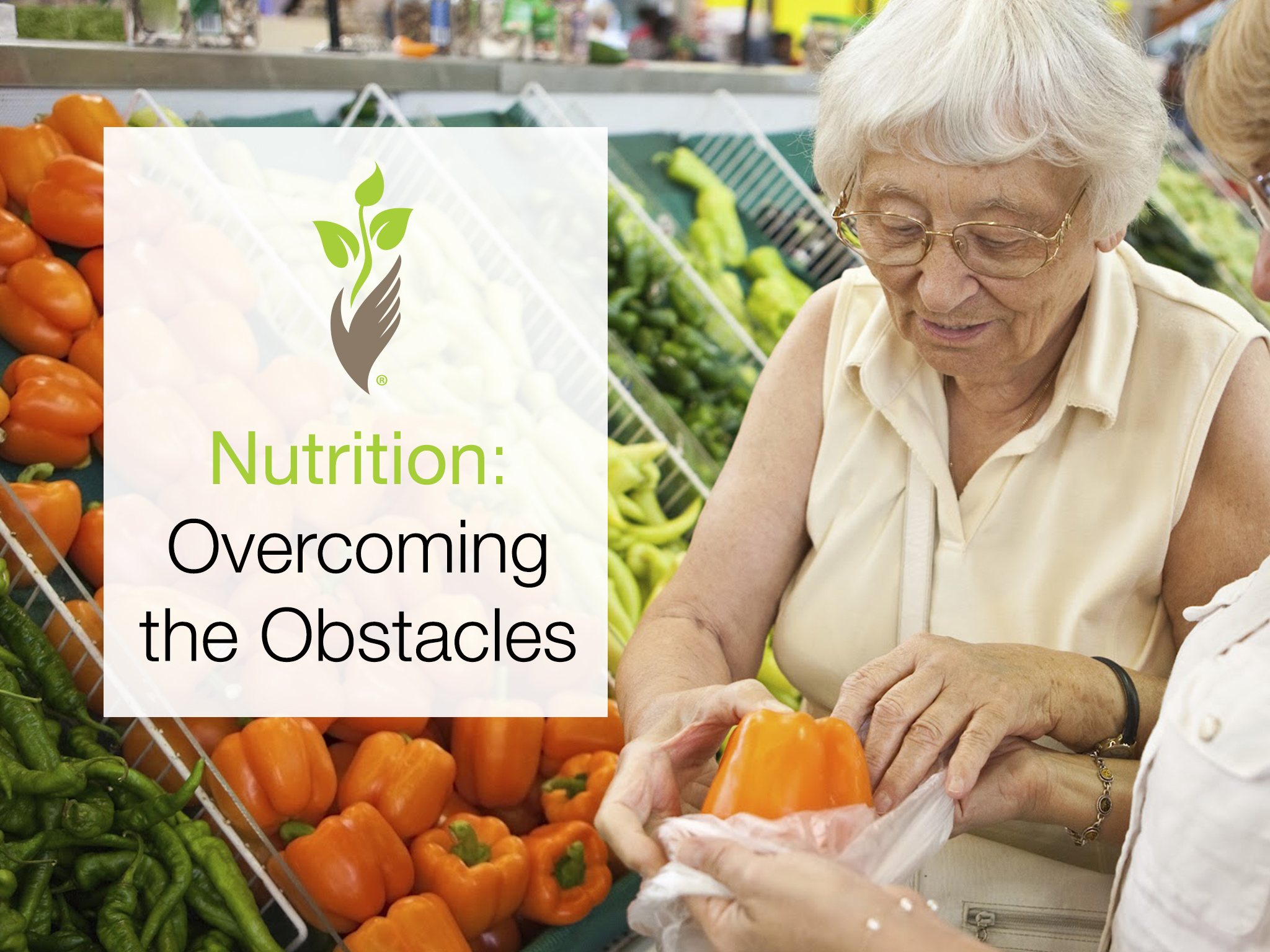 Nutrition: Overcoming the Obstacles