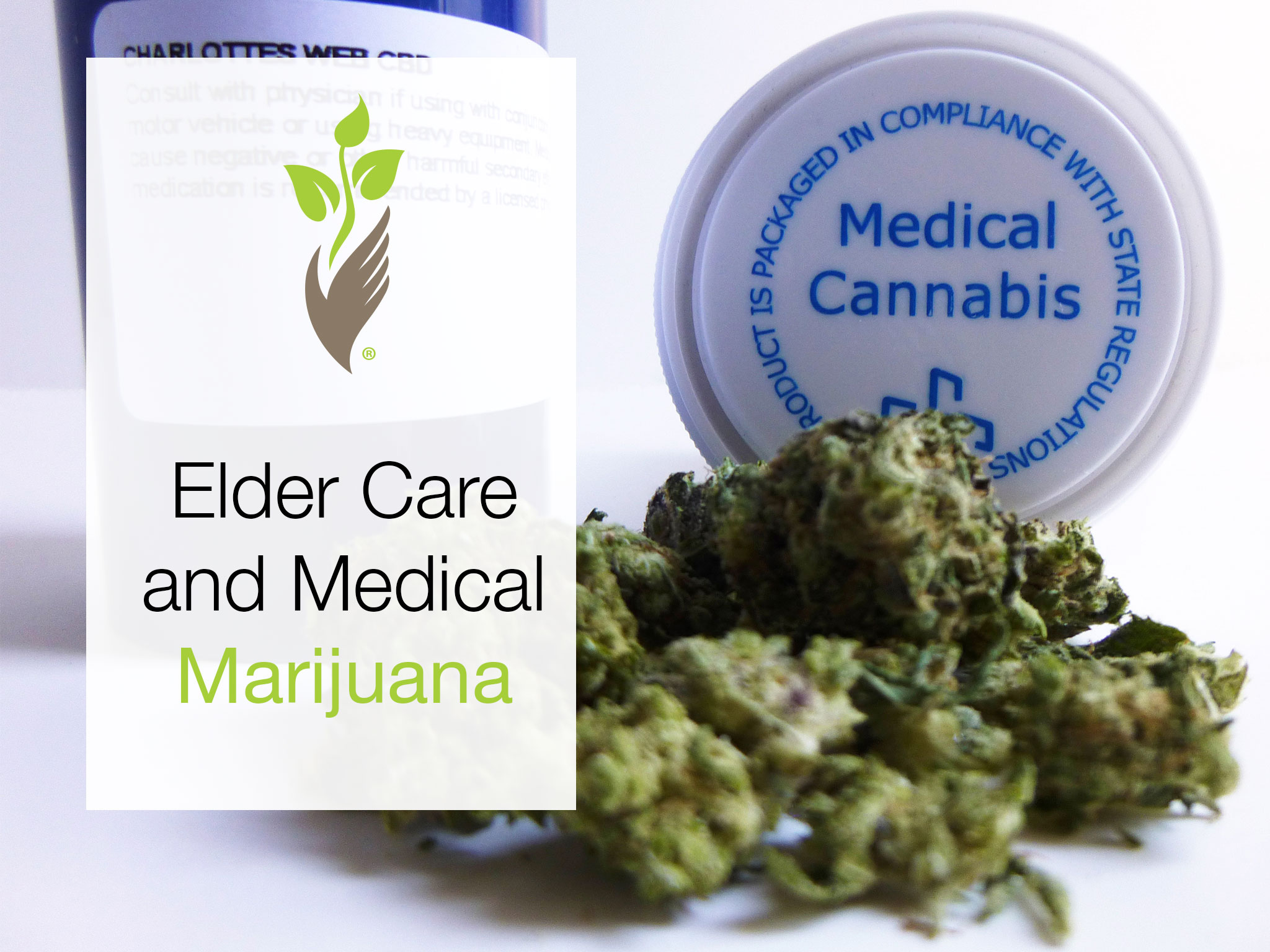 Elder Care and Medical Marijuana