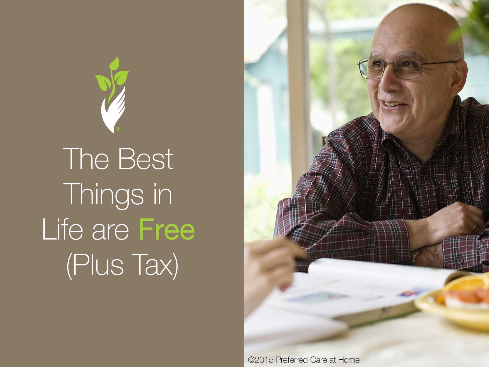 The Best Things in Life are Free (Plus Tax)