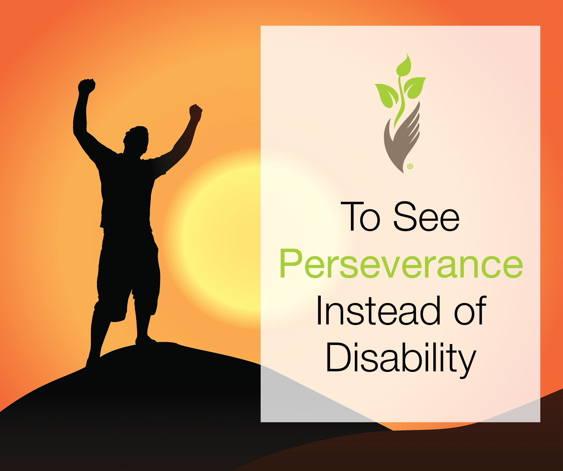 To See Perseverance Instead of Disability