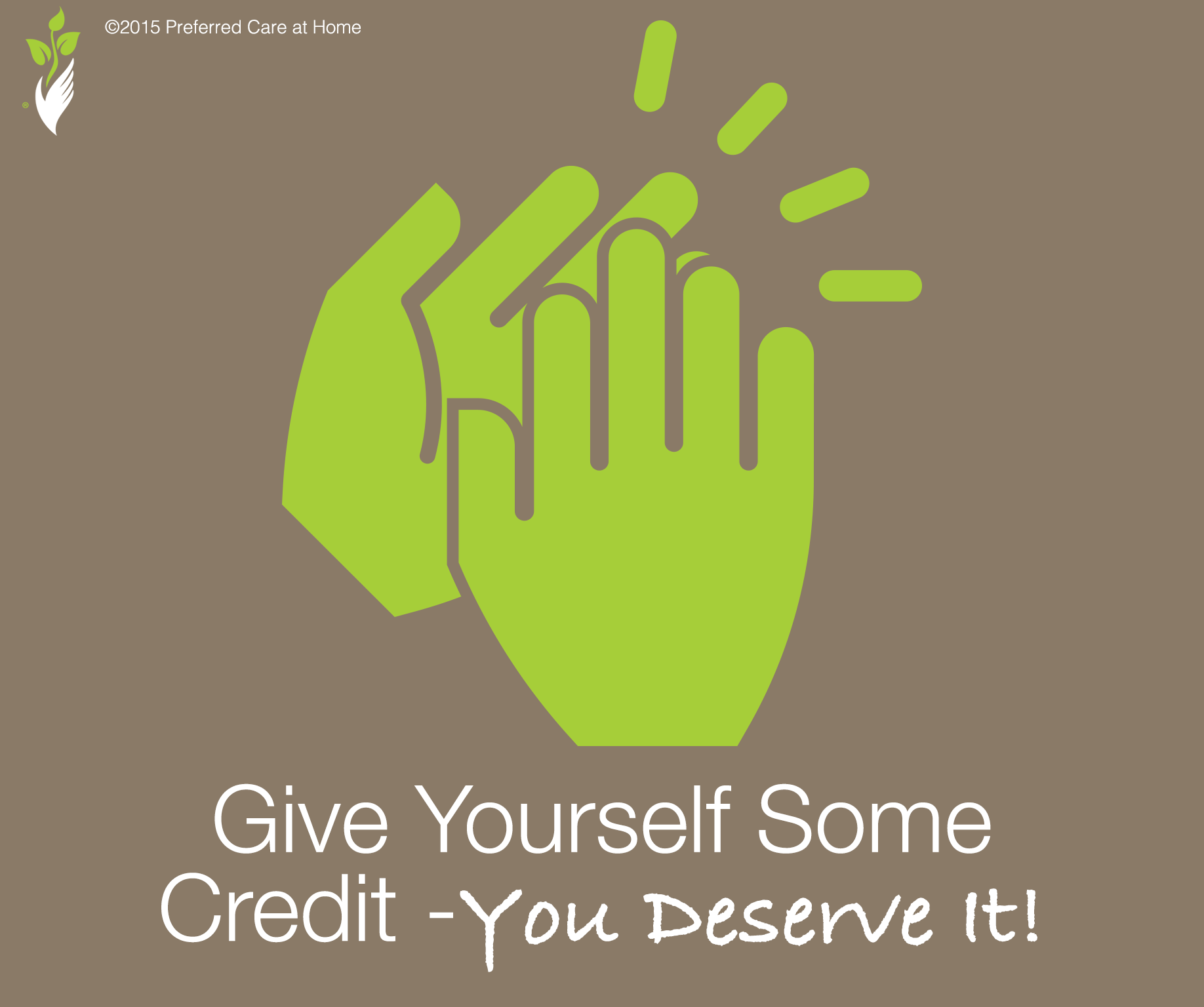 Caregiving: Give Yourself Some Credit – You Deserve It!