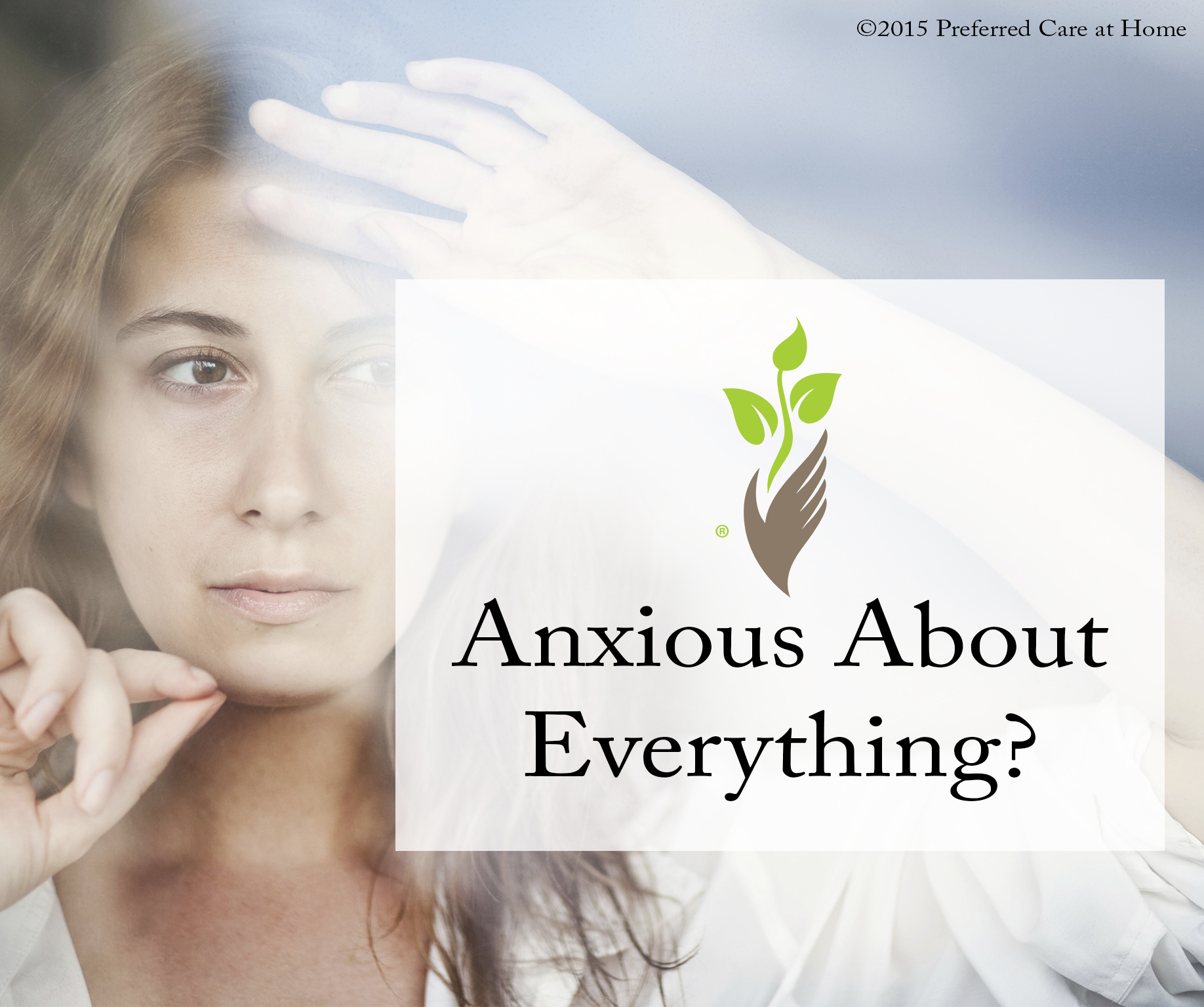 Anxious About Everything?