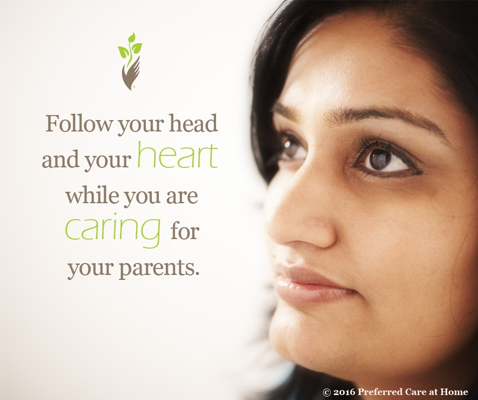 Caring For Your Parents at Home: Trust Your Intuition!
