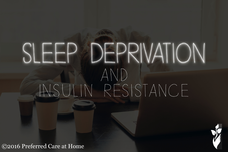Sleep Deprivation and Insulin Resistance