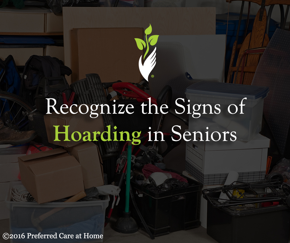 Recognize the Signs of Hoarding in Seniors