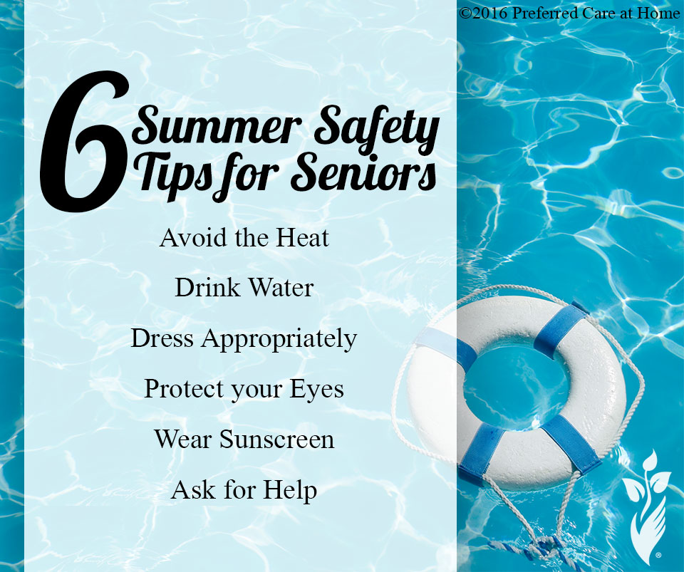 6 Summer Safety Tips for Seniors