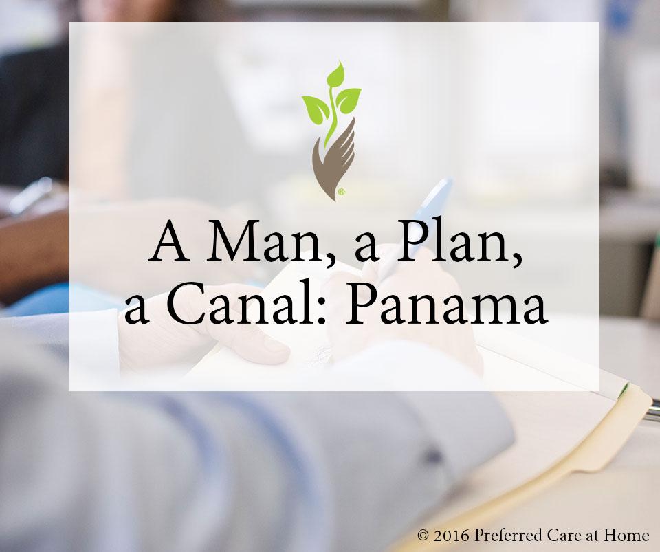 A Man, a Plan, a Canal: Panama