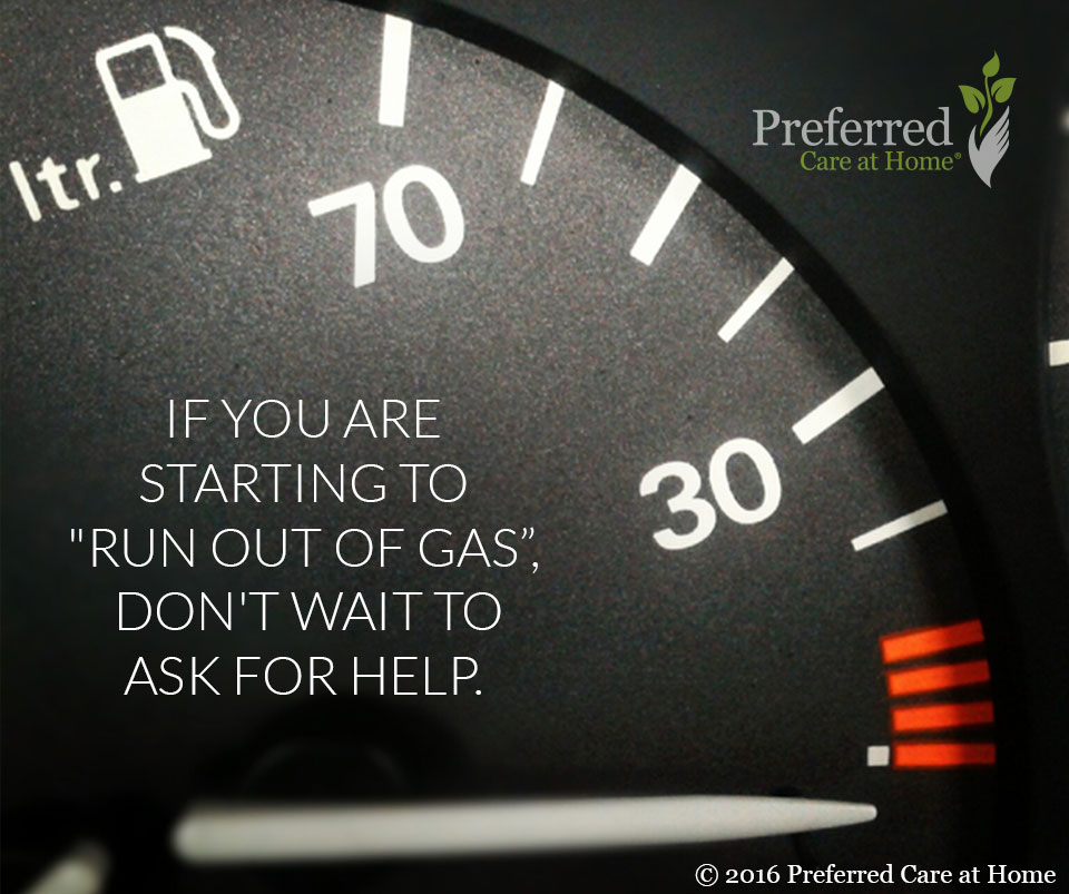 Caregiver Support: Running Out of Gas