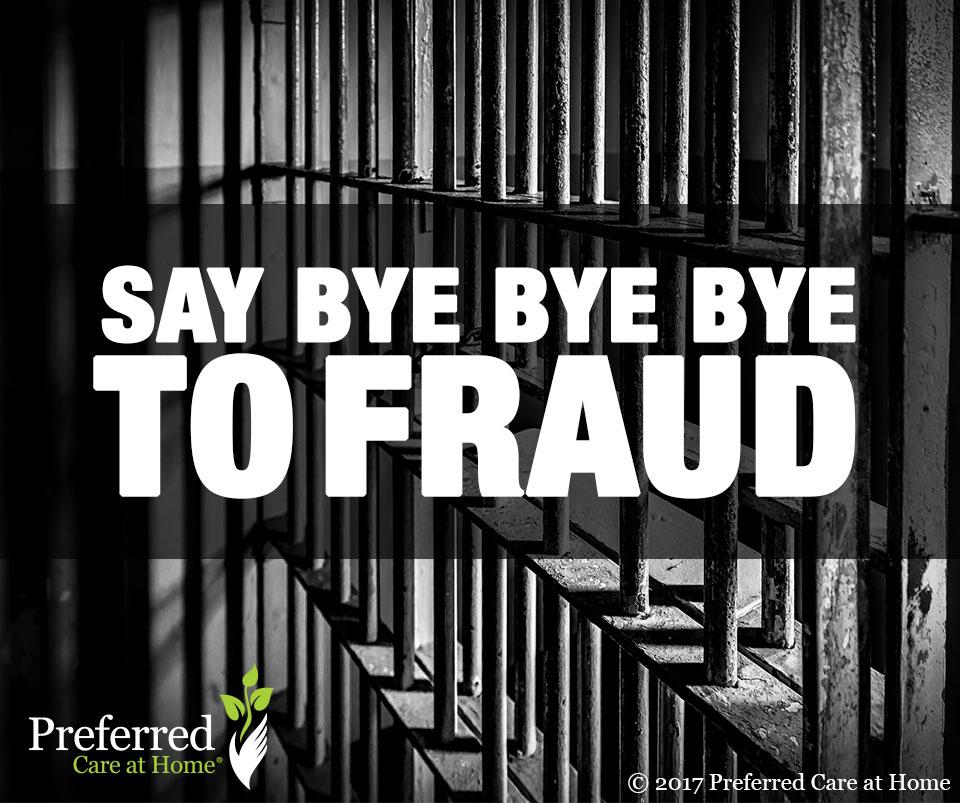 Say Bye Bye Bye to Fraud