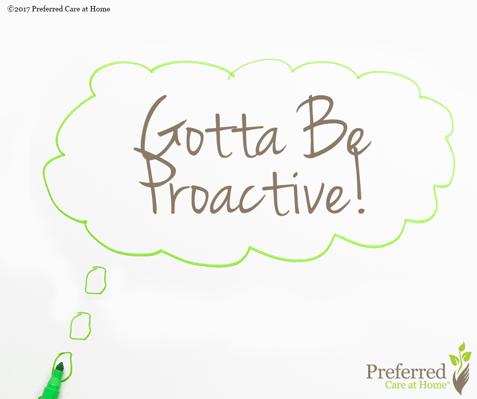 Health Care: Gotta Be Proactive!
