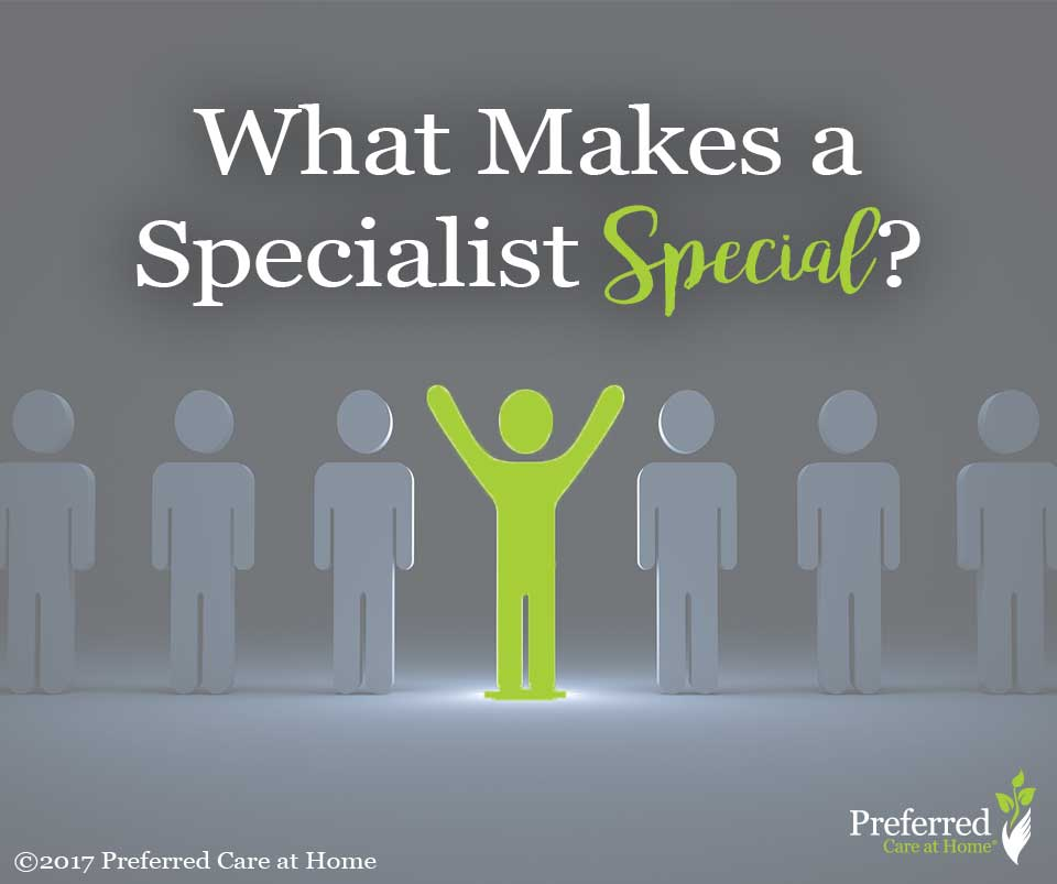 What Makes a Specialist Special?