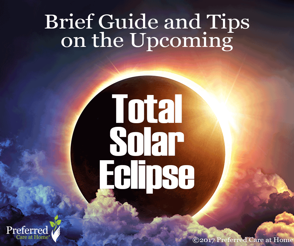 Brief Guide and Tips on the Upcoming Total Solar Eclipse