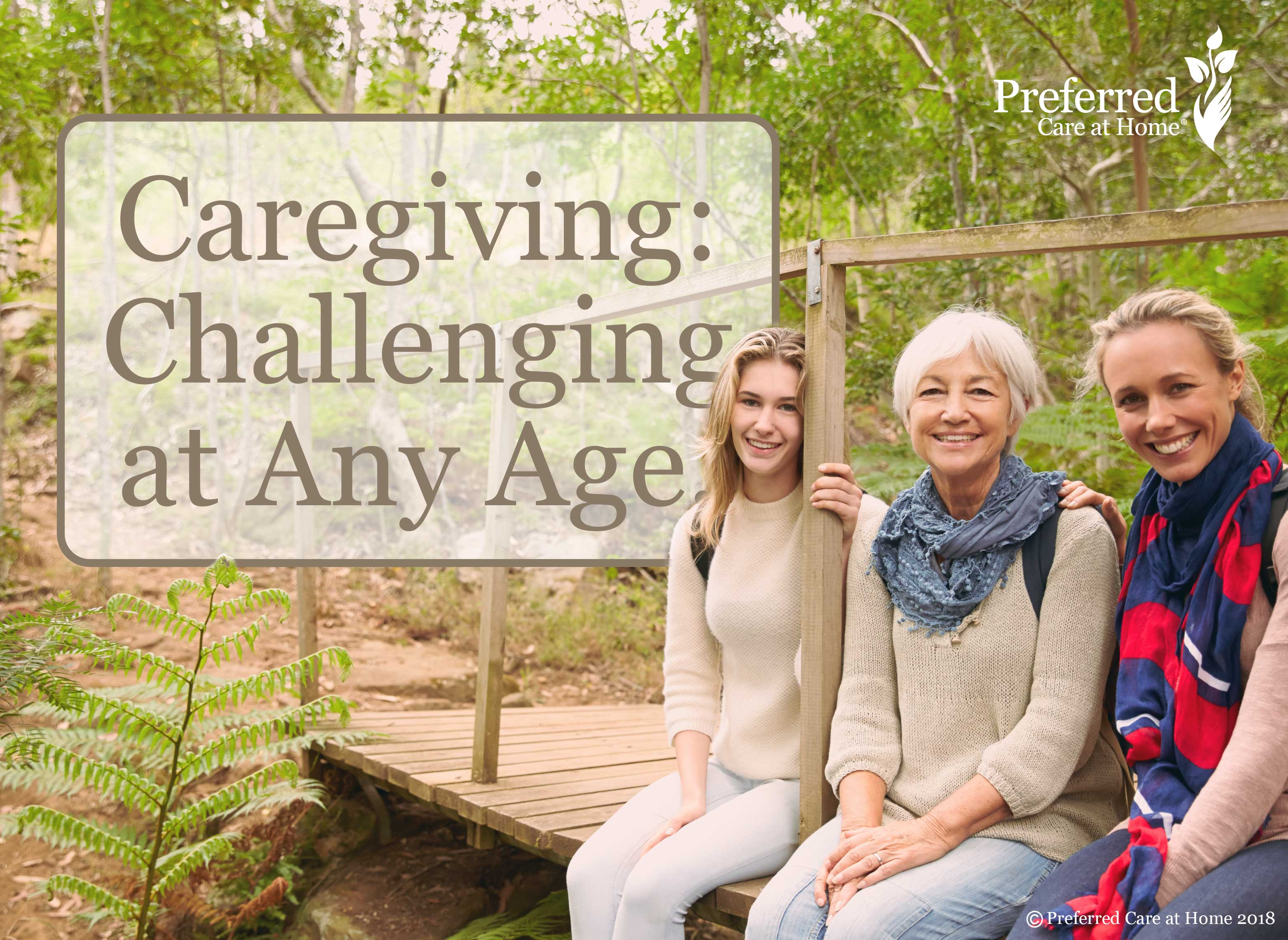 Caregiving – Challenging at Any Age