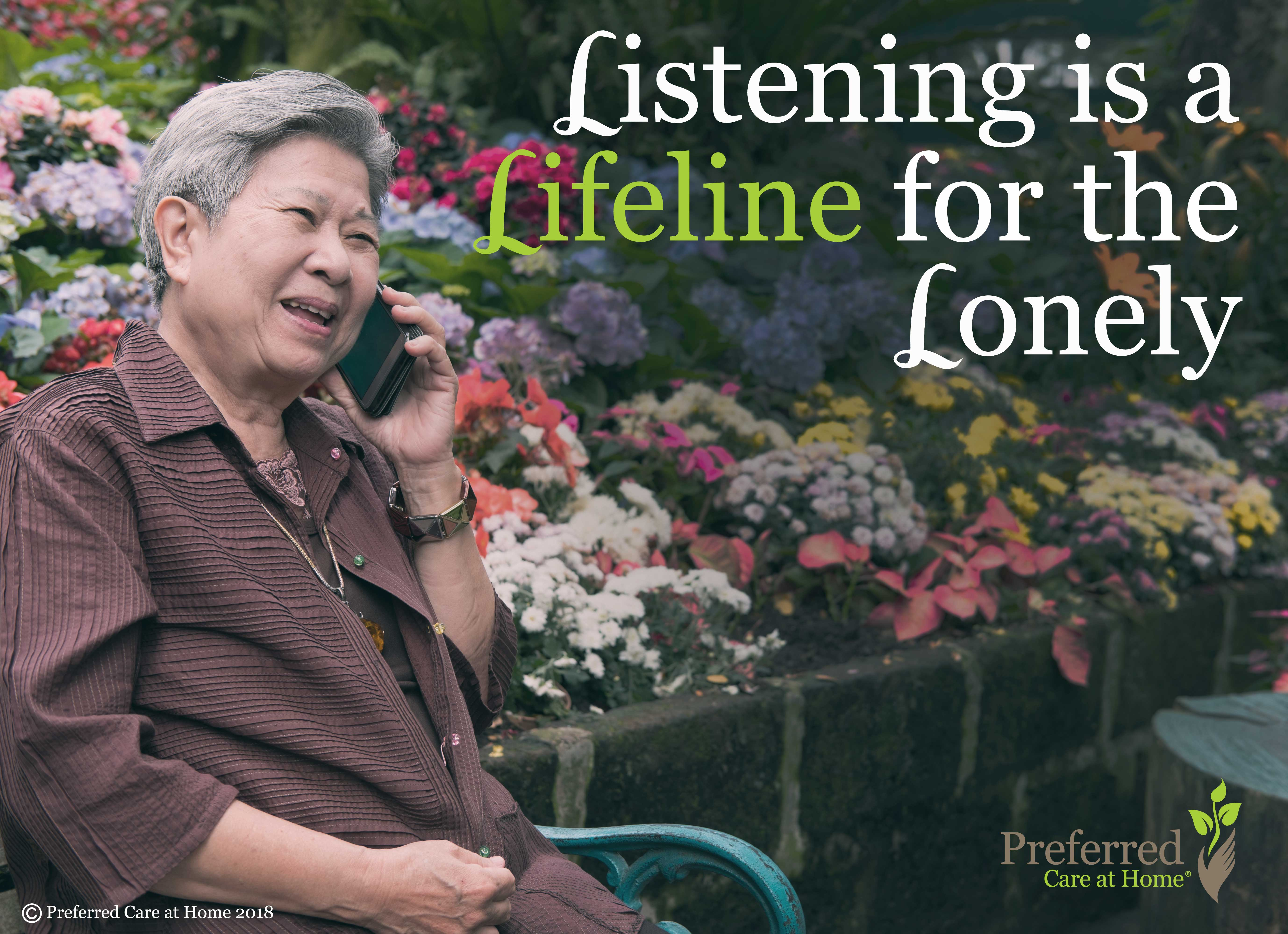 Listening is a Lifeline for the Lonely