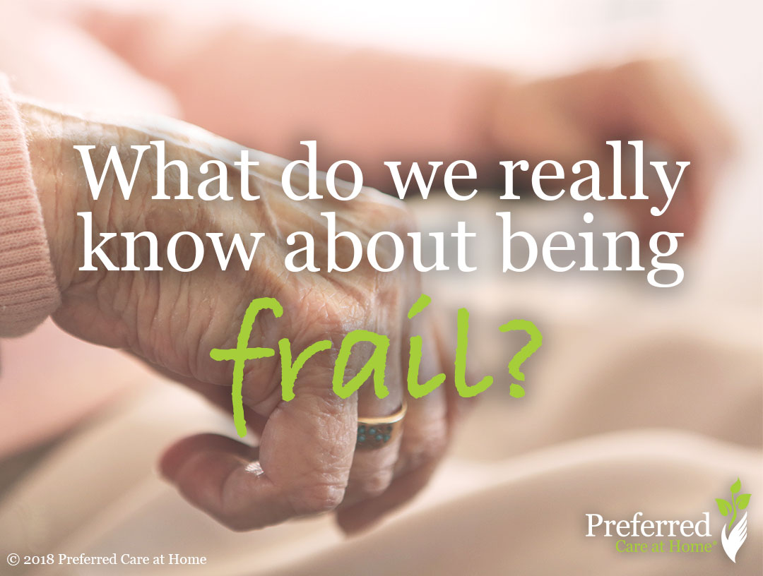 What does it mean to be Frail?
