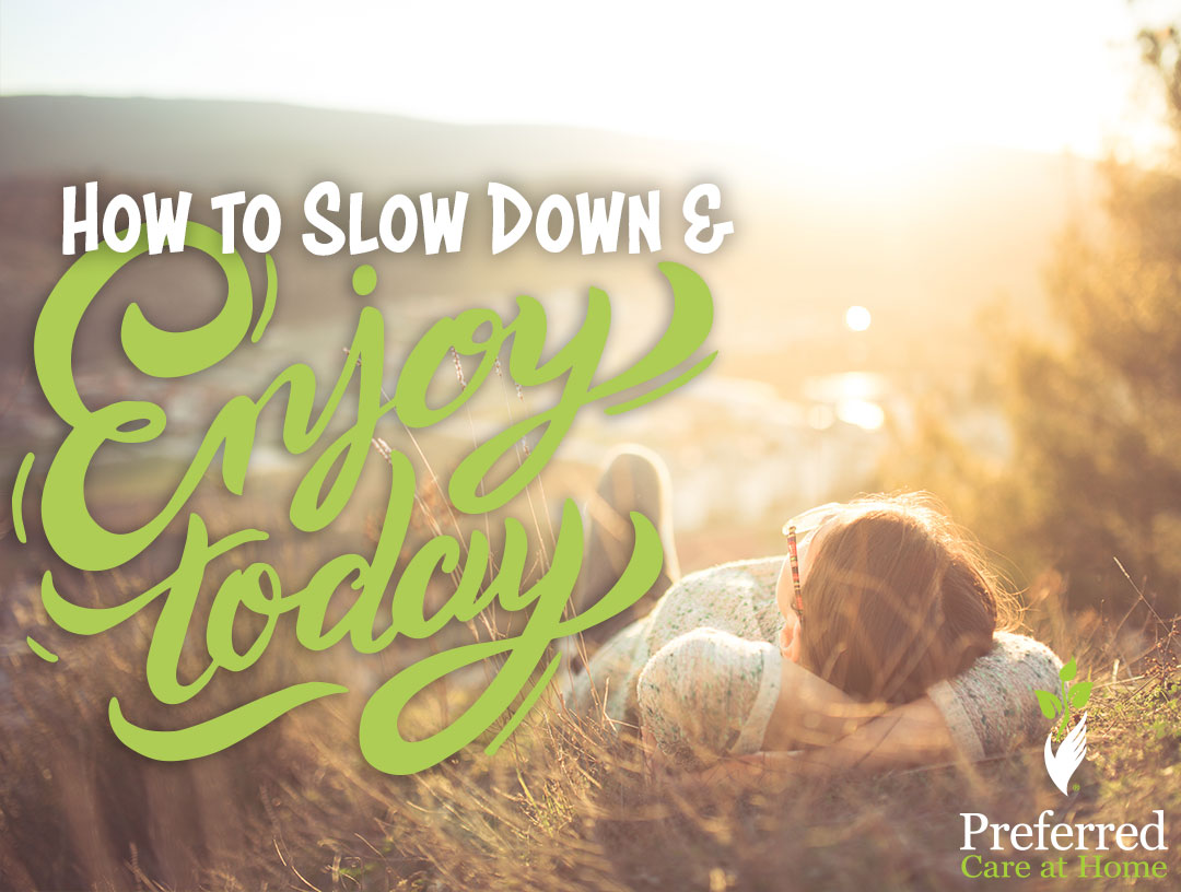 What Are We Going to Do Tomorrow? How to Slow Down and Enjoy Today