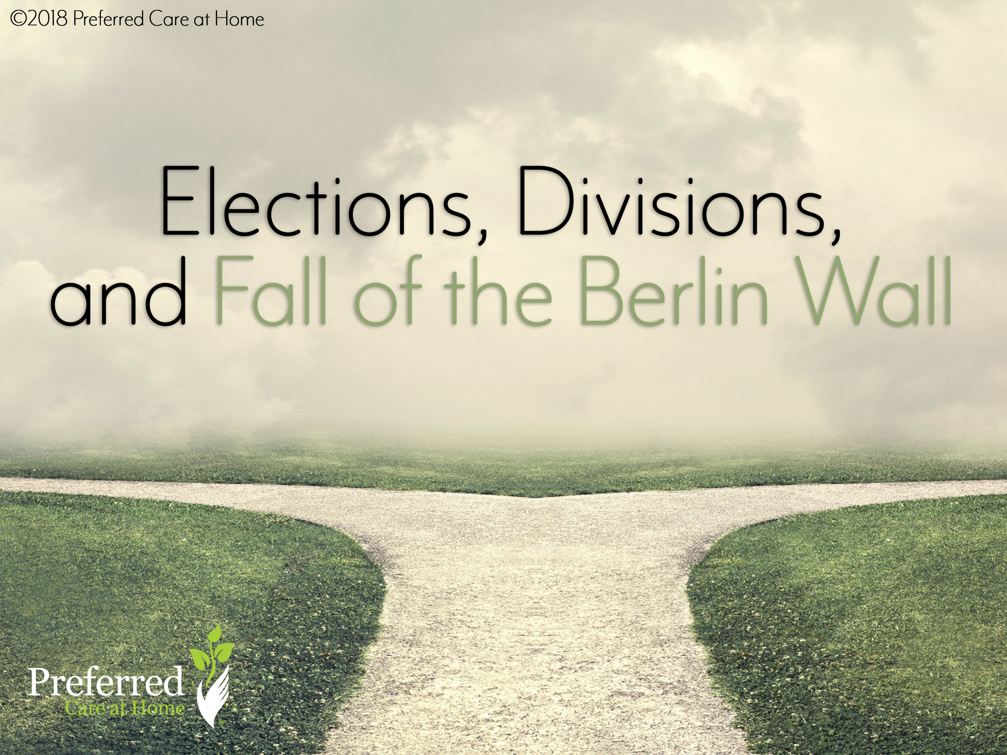 Elections, Divisions, and Fall of the Berlin Wall