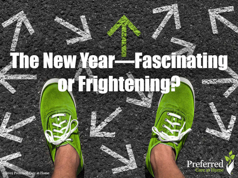 The New Year—Fascinating or Frightening?