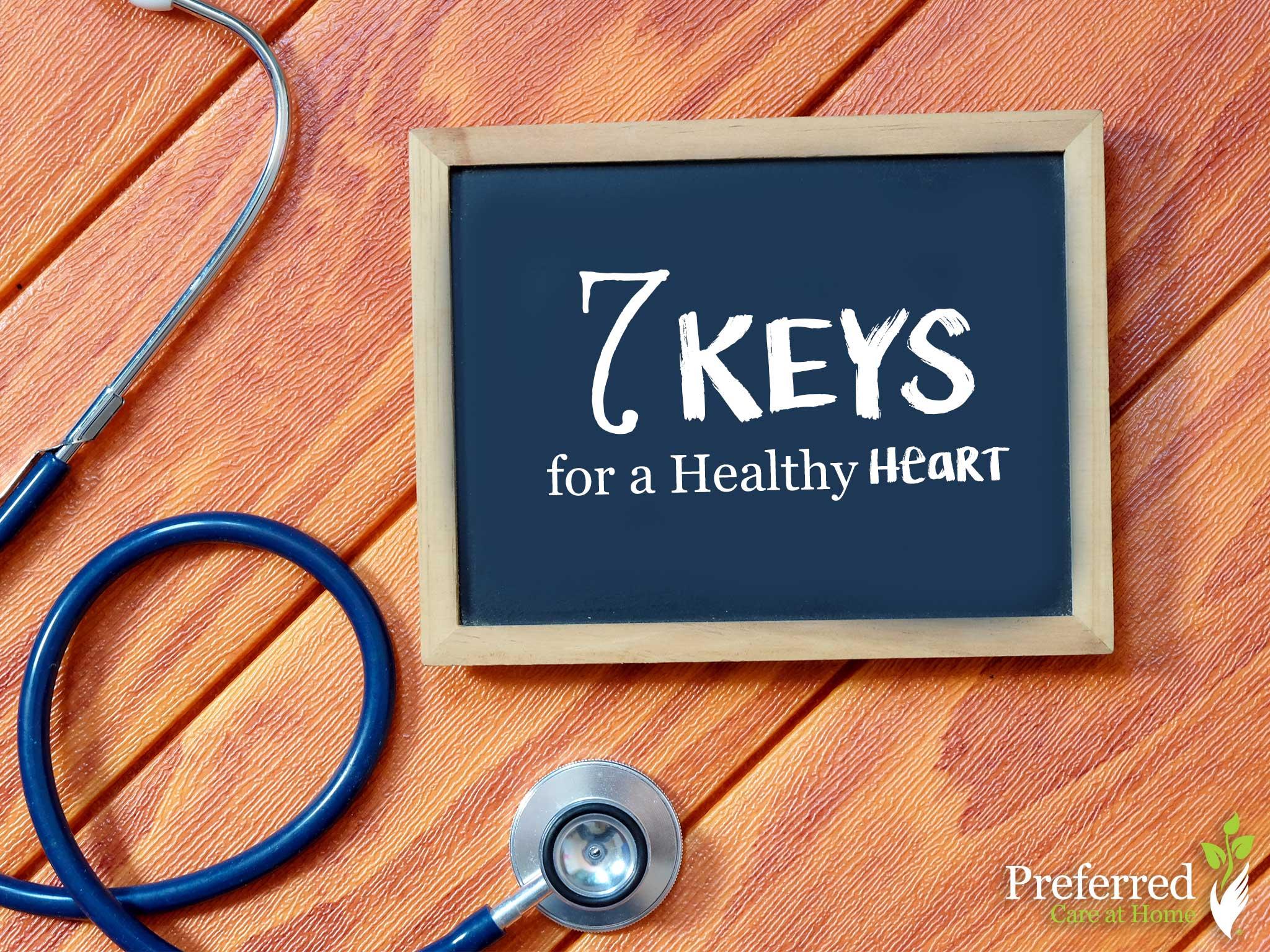 Combatting Heart Disease: 7 Keys to a Healthy Heart