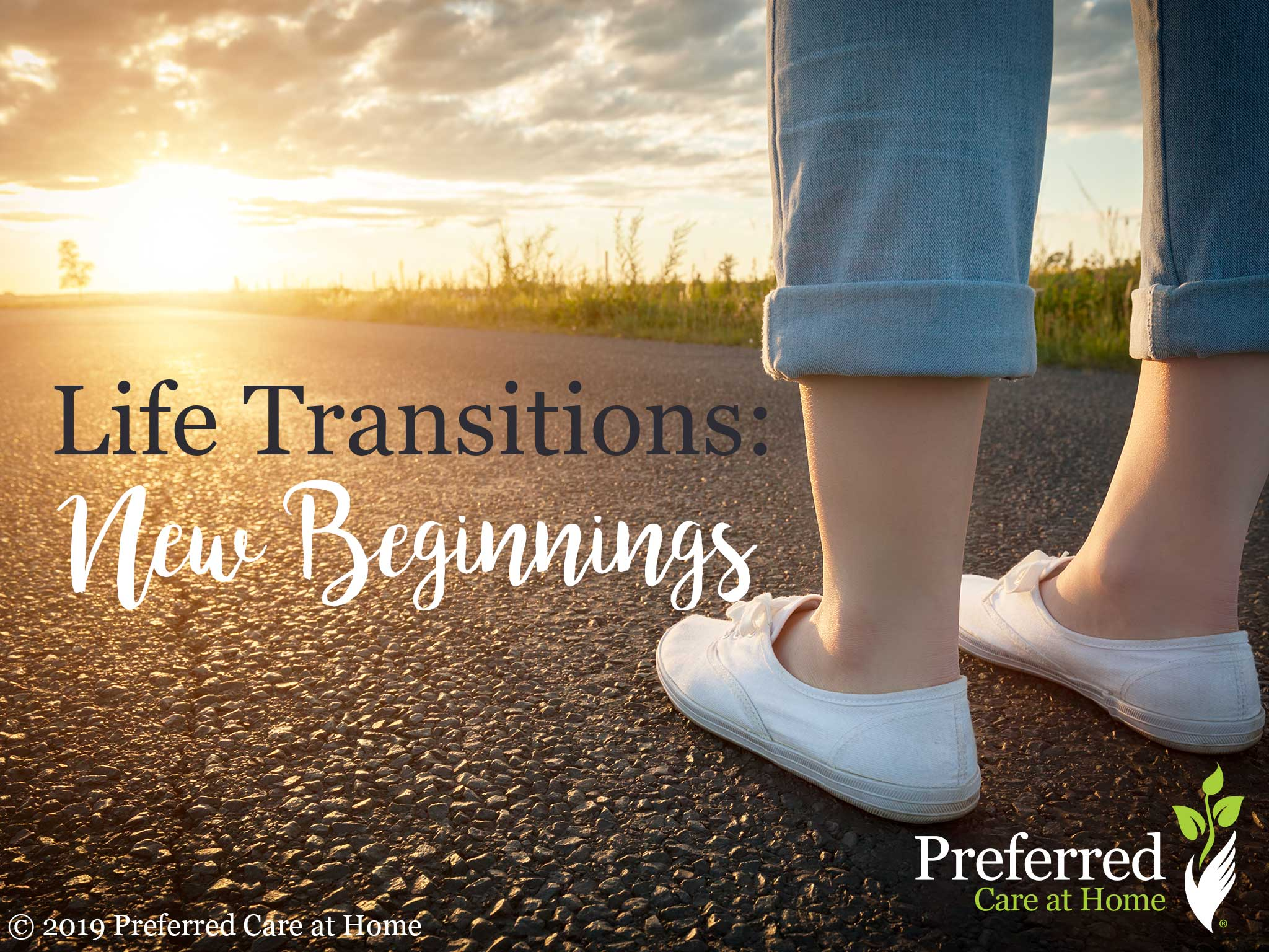 Life Transitions: New Beginnings