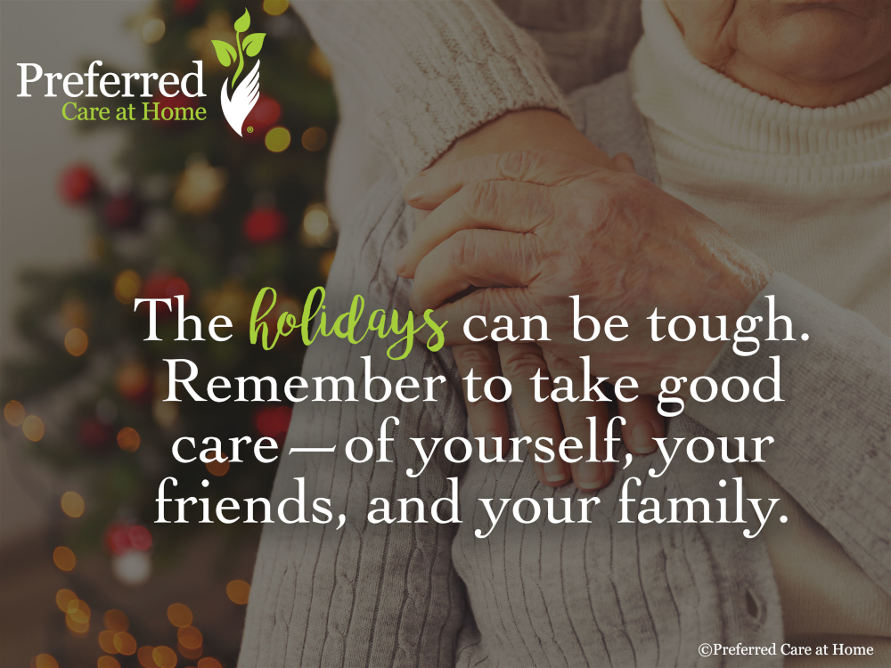 Grief and the Holidays: Take Good Care During the Holidays