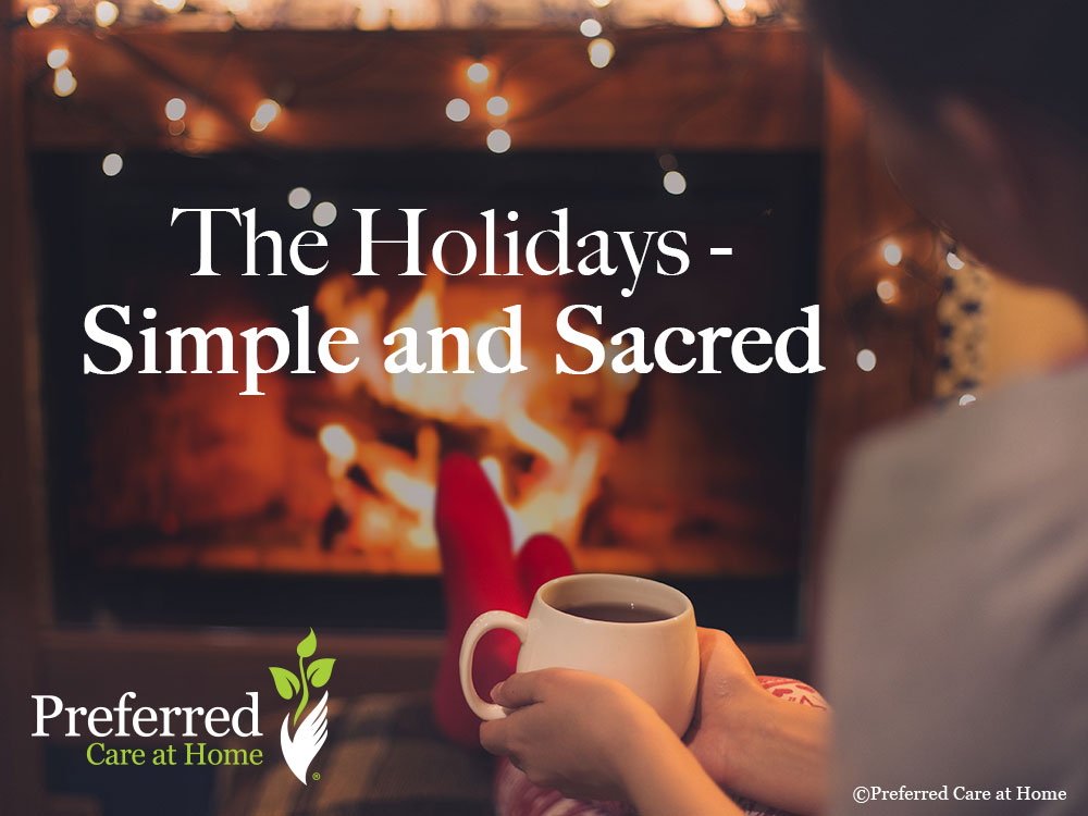 The Holidays – Simple and Sacred