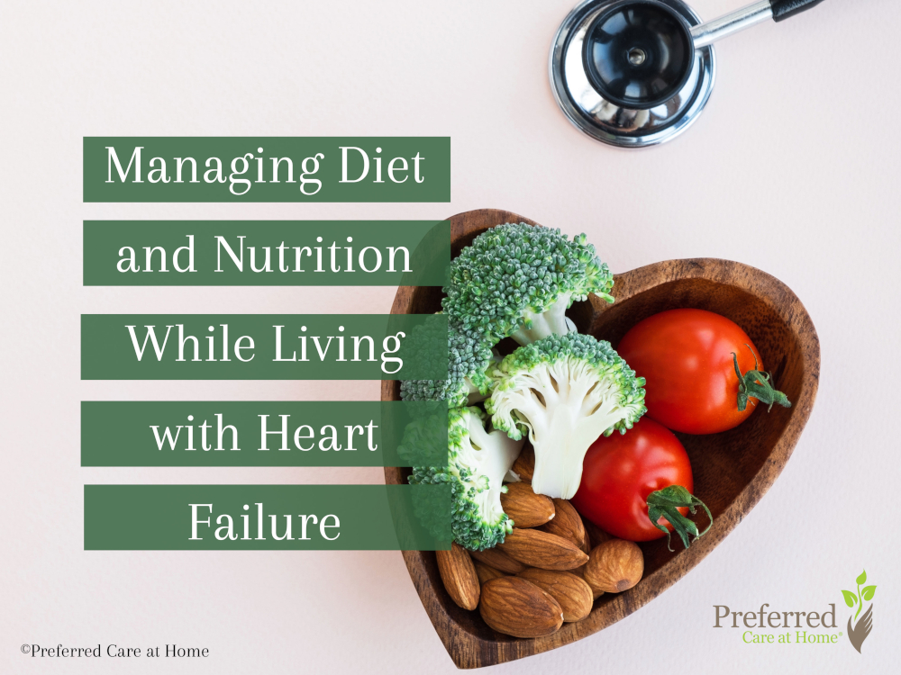 Managing Diet and Nutrition While Living with Heart Failure