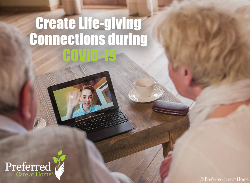 Create Life-giving Connections during COVID-19
