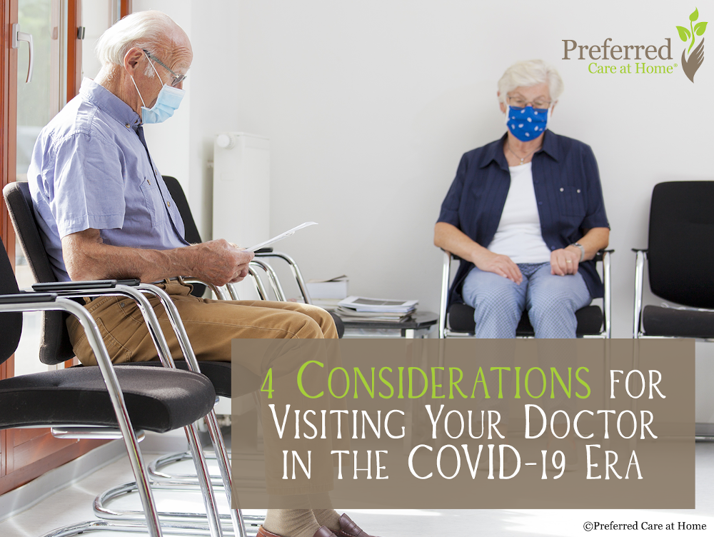 4 Considerations for Visiting Your Doctor in the COVID-19 Era