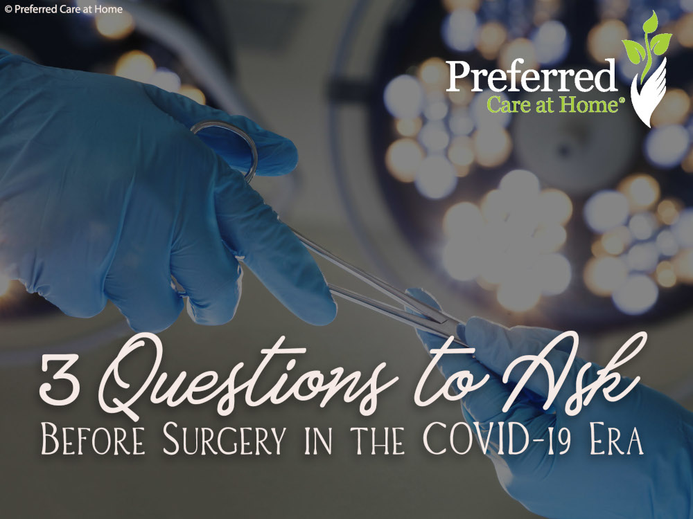 Seniors and Surgery: Important Considerations for Undergoing Surgery in the COVID-19 Era
