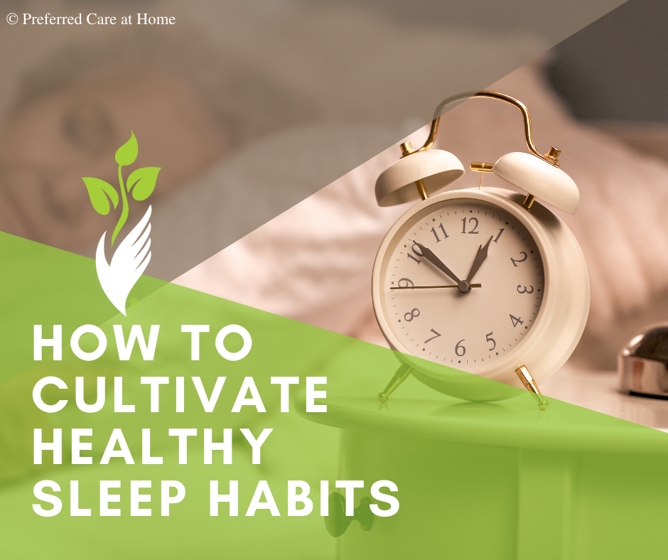 How to Cultivate Healthy Sleep Habits